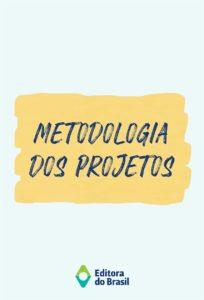 Novo Ensino Médio – Metodologia dos projetos (livreto)