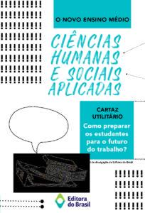 Novo Ensino Médio – Sobre a área Ciências Humanas e Sociais Aplicadas (livreto)