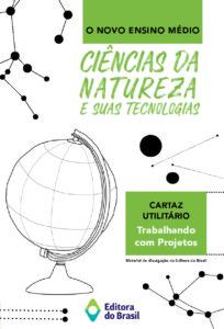 Novo Ensino Médio – Sobre a área Ciências da Natureza e suas Tecnologias (livreto)