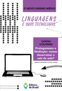 Novo Ensino Médio – Sobre a área Linguagens e suas Tecnologias (livreto)